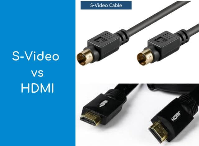 S-Video vs HDMI