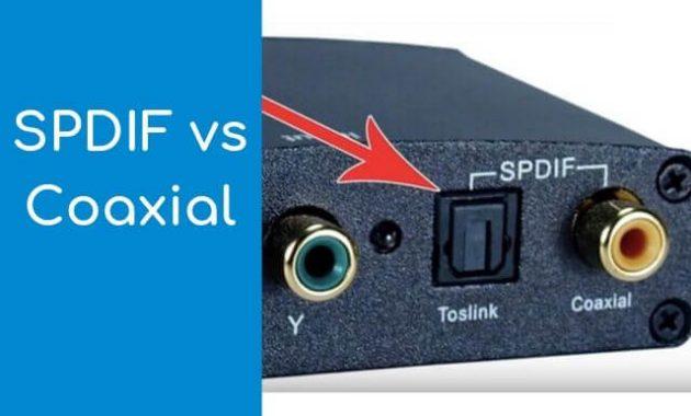 SPDIF vs Coaxial