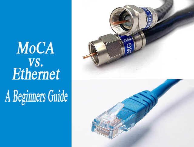 MoCA vs Ethernet