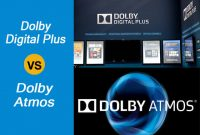 Dolby Digital Plus vs Dolby Atmos