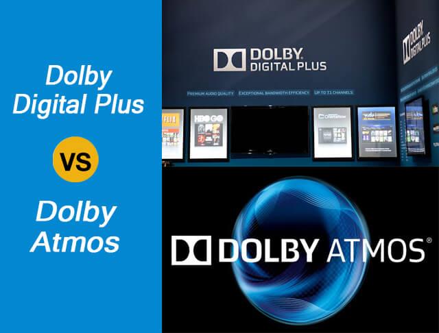 Dolby Digital Plus vs Dolby Atmos