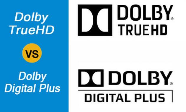 Dolby TrueHD vs Dolby Digital Plus