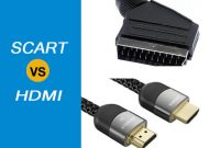 Working Principle Mechanism of SCART vs HDMI